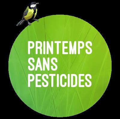 PRINTEMPS SANS PESTICIDES - participez !